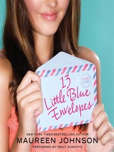 13 Little Blue Envelopes Little Blue Envelope Series, Book 1 by Maureen Johnson (audiobook): When Ginny receives thirteen little blue envelopes and instructions to buy a plane ticket to London, she knows something exciting is going to happen. What Ginny doesn't know is that she will have the...