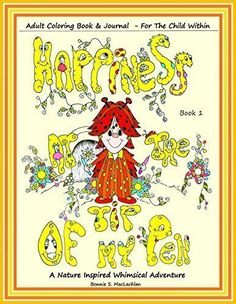 Happiness At The Tip Of My Pen Adult Coloring Book by Bonnie S. MacLachlan http://www.amazon.com/dp/0997023708/ref=cm_sw_r_pi_dp_8JBAwb15QST4Q