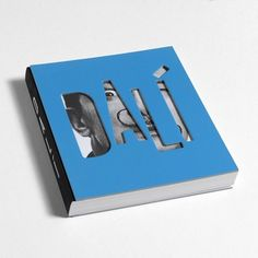 Salvador Dali, a Catalan attacking the capital diecut cover Graphic Design Books, Book Design Layout, Book Cover Design, Portfolio Cover Design, Best Design Books, Book Layouts, Design Layouts, Salvador Dali, Magazine Ideas