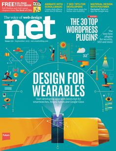 #Net Magazine 271. #Design for #wearables! Start developing #apps with #JavaScript for #smartwatches, #fitness bands and #GoogleGlass.