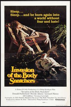 Terrore dallo spazio profondo (Invasion of the Body Snatchers) è un film del 1978 diretto da Philip Kaufman, remake del classico del 1956L'invasione degli ultracorpi, tratto dall'omonimo romanzo del 1954 dello scrittore Jack Finney.