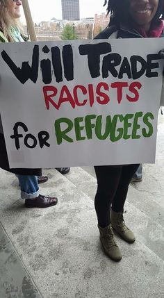 Truth be told. Send more refugees, we have many racists we need to get rid of. Refugees, Protest Signs, Political Signs, By Any Means Necessary, Intersectional Feminism, Thing 1, Change, Equal Rights, Faith In Humanity