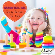 4 Essential Oil Sprays You Must Have If You Have Children