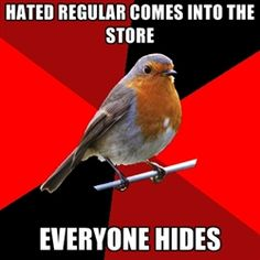 "Retail Robin - Hahahaha!  This is so true!  ""You take them!  No you take them!  I'll buy you a dessert if you'll take them. Fine. You owe me."""