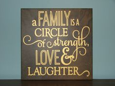 A Family is a circle of strength, Love and Laughter, Decorative Tile, with vinyl saying qoute