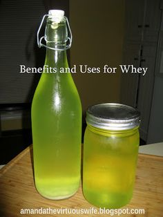 The Virtuous Wife - Benefits and uses for whey (A byproduct of making your own yogurt, and SO useful!)
