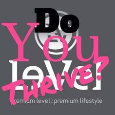 Easy as One, Two, Three ! Refer Two Friends and get your product for FREE! Try thrive out. You have nothing to lose and everything to gain and take and sell an amazing product. www.KathysDaySpa.Le-Vel.com/experience