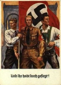 Medium: Poster  Category: German Heroic Realism Posters Something Interesting: The upright posture of the men and how they hold the flag makes this heroic realism.