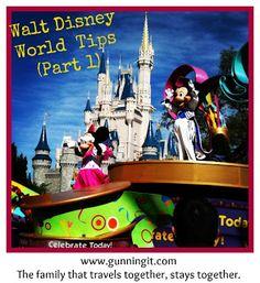 Gunning It: Walt Disney World Tips, Part I