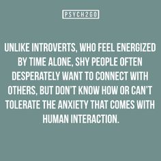 I'm a shy introvert with intense social anxiety. I have panic attack-like symptoms when faced with social situations. I almost cried once out of fear because my dad made me go to a party full of people I'd never met.