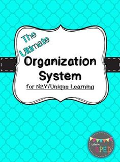 Ultimate Organizational System for Unique Learning Learning Organization, Classroom Organization, Special Education Classroom, School Classroom, Unique Learning System, Lesson Plan Binder, Touch Math, Environmental Print, Core Curriculum