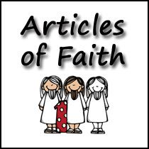 LDS Articles of Faith - trace, fill in missing letters, fill in the blank, put words in order, write the article of faith