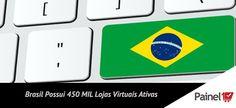 Brasil possui 450 mil sites dedicados ao e-commerce