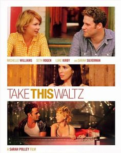 Take This Waltz (2012) <3  #SethRogan #MichelleWilliams #SarahSilverman