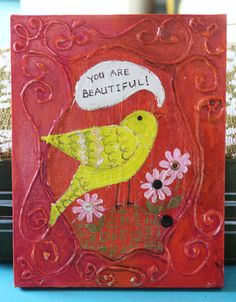 I'm seeing a Mother's Day craft here. you are beautiful bird