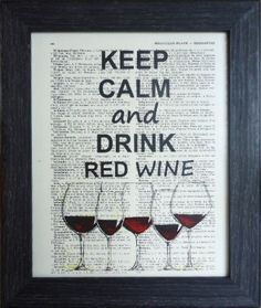 Check out Book art keep calm and drink red wine dictionary book print Christmas home decor gift on frenchprints Wine Quotes, Art Quotes, Wine Craft, Keep Calm And Drink, Keep Calm Quotes, Wine Time, Wine Drinks, Quote Prints, Wine Tasting