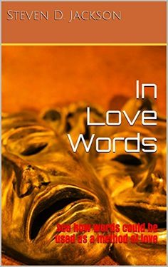 In Love Words: See how words could be used as a method of love (Love Semester Book 1), http://www.amazon.com/dp/B01B8NL9Z2/ref=cm_sw_r_pi_awdm_uh8Uwb1HN2AK8