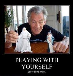 Dear Ian McKellan - Playing with yourself: you're doing it right.