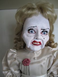 "Bette Davis Doll. This is the creepy doll version of her character from the movie ""Whatever Happened to Baby Jane."" Seeing her on TV is ten times creepier than the doll, but the doll is still rather unsettling."
