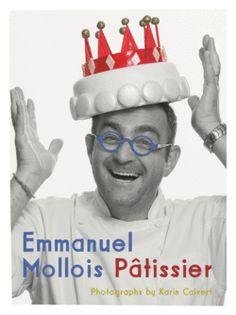 Patissier by Emmanuel Mollois (Hardback) Le Paris Brest, Croquembouche, Best Authors, Paris Restaurants, My Cookbook, French Pastries, Pastry Chef, Nonfiction Books, Yummy Cakes