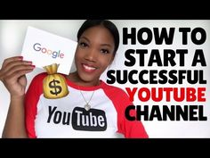 Step-by-Step How to Start a Successful YouTube Channel and get THOUSANDS views and subscribers for little to no money!