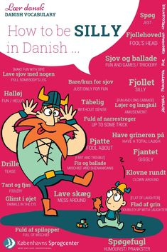 How to be silly in Danish Speak Danish, Danish Words, Danish Language Learning, Norway Language, Danish Culture, Danish Christmas, Aalborg, Language Study, Vocabulary