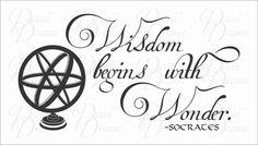 Vinyl Wall Decal  WISDOM Begins with WONDER Socrates by DecalDrama, $38.00