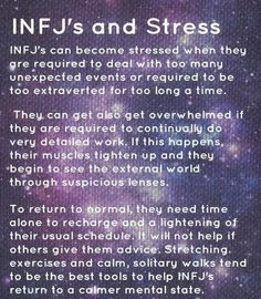 Infj and stress- it is totally true about not wanting advice from others.that tends to just make things worse