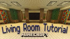 Living Room: Minecraft Living Room Designs So Many Types Of Amazing Living Room Design Makes You Confuse To Choose The Best One 4