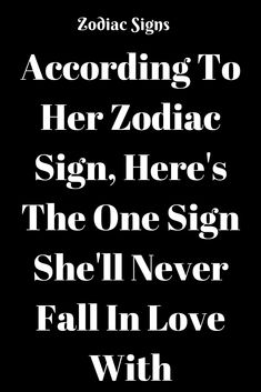 According To Her Zodiac Sign, Here's The One Sign She'll Never Fall In Love With - Astrology Status! Sagittarius Facts, Gemini Zodiac, Zodiac Sign Facts, Zodiac Quotes, Horoscope, Astrology Signs, Zodiac Love Compatibility, Never Fall In Love