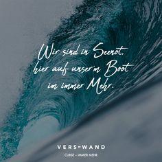 Visual Statements®️ Wir sind in Seenot, hier auf unser'm Boot im immer Mehr. - Curse Sprüche / Zitate / Quotes / Verswand / Musik / Band / Artist / tiefgründig / nachdenken / Leben / Attitude / Motivation