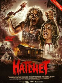 Hatchet was pretty good and starred our sweet scream queen Danielle Harris