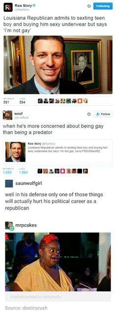 Point, The president of this country is a pedophile and has sexually assaulted lots of women, yet he was elected when a decent, normal gay guy wouldn't be, So that just tells you what horrible people Repubs are.