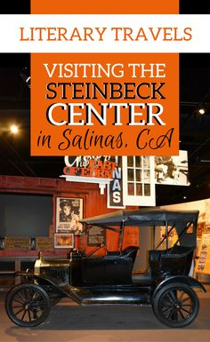 The Steinbeck Center Celebrates 75 Years Salinas California, Monterey California, California Travel, Central California, Monterey Bay, Travel With Kids, Family Travel, Travel Themes, Travel Destinations