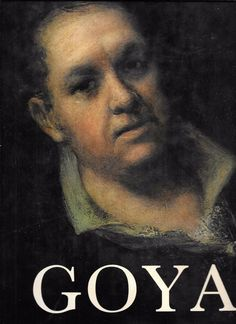 Goya The LIfe and Complete Work of Francisco Goya 1981 By Pierre Gassier HCDJ