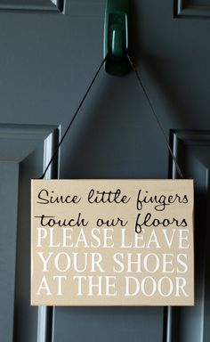 Since Little Fingers Touch Our Floors Please Leave by creativecatt, $15.00