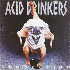 Acid drinkers - Infernal connection - 1997