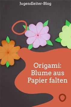 Über Blumen freut sich jede*r. Als ran ans Papier und eine ewig haltende Blume im Origami-Stil falten. Viel Spaß damit! Blog, Home Decor, Origami Flower, Daycare Ideas, Game Ideas, Young Adults, Decoration Home, Room Decor, Blogging