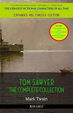 Tom Sawyer Collection - All Four Books [Free Audiobooks Includes 'Adventures of Tom Sawyer,' 'Huckleberry Finn', 'Tom Sawyer Abroad' and 'Tom Sawyer, Detective'] by [Mark Twain]