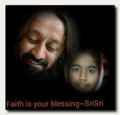 Faith is your blessing~SriSri