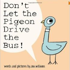 Don't let the pigeon drive the bus! / Mo Willems