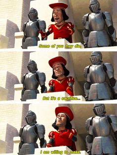 Lord Farquaad is literally my favorite person