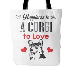 """Corgi Tote """"Happiness Is A Corgi To Love"""""""