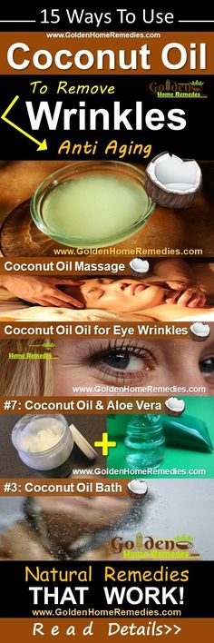 Coconut Oil for Wrinkles: Remove Wrinkles Naturally, Anti Aging, 15 Effective Home Remedies to Get Rid of Wrinkles with Coconut Oil Overnight Fast from Face, Eye Wrinkles, Forehead and Neck Wrinkles. Coconut Oil Massage, Coconut Oil For Skin, Prevent Wrinkles, Home Remedies For Wrinkles, Wrinkle Remedies, Eye Wrinkle, Wrinkle Creams, Face Creams, Beauty Tutorials
