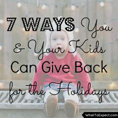 Get inspired to give back during the holidays -- and teach your kids about giving, too