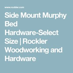 Side Mount Murphy Bed Hardware-Select Size | Rockler Woodworking and Hardware