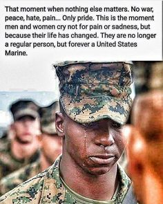 Real men, heroic men, good men do cry. Not for loosing a damn football game or other sports endeavor but for what has changed them forever. My heroes wear camo. Once A Marine, Marine Mom, Us Marine Corps, Marine Corps Quotes, Marine Flag, Military Quotes, Military Love, Military Humor, Usmc Quotes