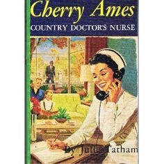 Cherry Ames Country Doctors Nurse by Julie Tatham