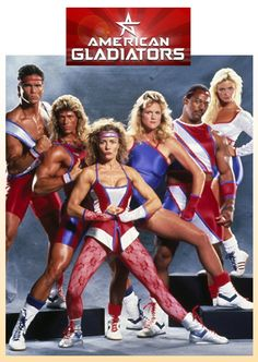 American Gladiators - I was SO obsessed with this show. That's probably why I love Ninja Warrior so much today.