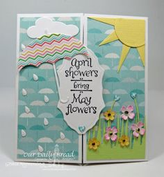 WT526 April Showers Bring May Flowers Gatefold Front by scrappigramma2 - Cards and Paper Crafts at Splitcoaststampers